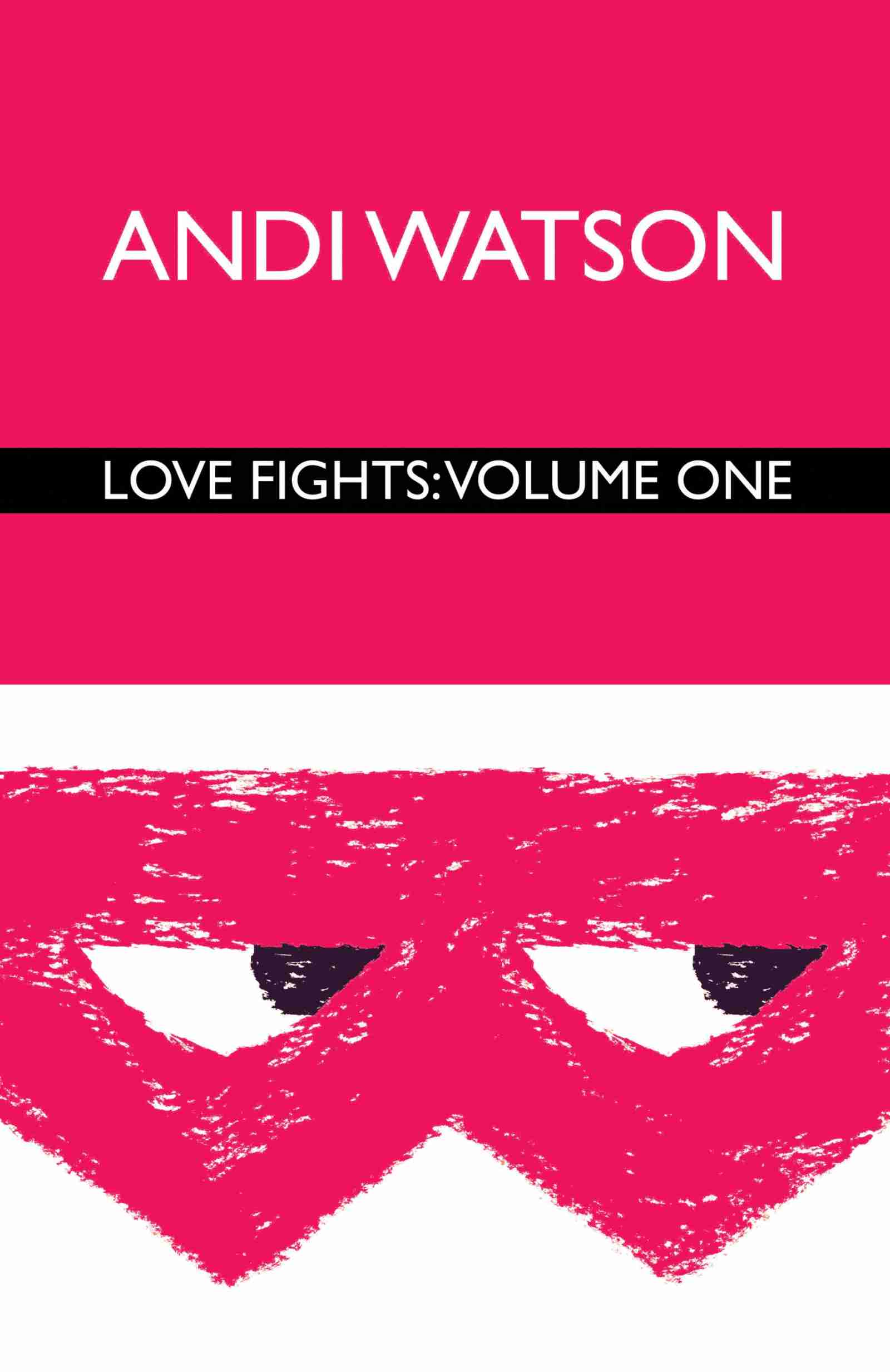 "Cover von ""Love Fights (Volume One)"""